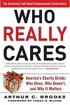 Who Really Cares: The Surprising Truth About Compassionate Conservatism
