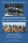 Progressivism: Our Road to Serfdom