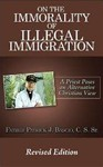 On The Immorality of Illegal Immigration: A Priest Poses an Alternative Christian View