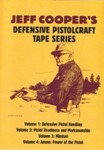 Jeff Cooper's Defensive Pistolcraft Tape Series (DVD)