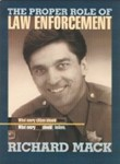 The Proper Role of Law Enforcement