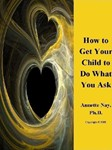 How_to_Get_Your_Child_to_Do_What_You_Ask.pdf