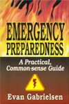 Emergency Preparedness: A Practical Common Sense Guide
