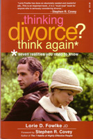 Thinking Divorce? Think Again!: Seven Realities You Need to Know