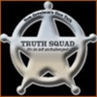 Tom Gresham's Truth Squad - No lie left unchallenged!